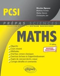 Nicolas Nguyen et Walter Damin - Mathématiques PCSI.