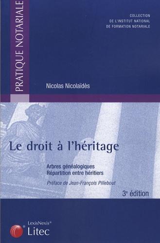 Nicolas Nicolaïdès - Le droit à l'héritage - Arbres généalogiques, répartition entre héritiers.