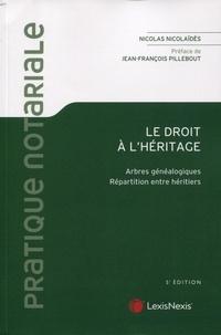 Nicolas Nicolaïdès - Le droit à l'héritage - Arbres généalogiques - Répartition entre héritiers.