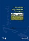 Nicolas Noé - Le chantier de plantation forestière.