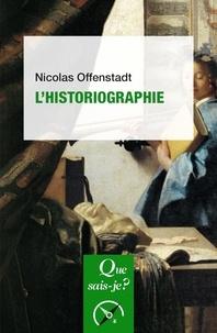 Nicolas Offenstadt - L'historiographie.