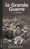 Nicolas Offenstadt - La Grande Guerre.