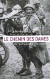 Nicolas Offenstadt - Le Chemin des Dames - De l'événement à la mémoire.