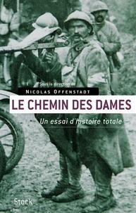 Nicolas Offenstadt - Le Chemin des Dames.