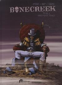 Nicolas Otéro et  Bat - Bonecreek Tome 2 : Erasmund Jones.