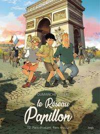 Nicolas Otéro et Franck Dumanche - Le Réseau papillon - Tome 2.