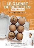 Nicolas Paciello - Le carnet de recettes qui déchire.