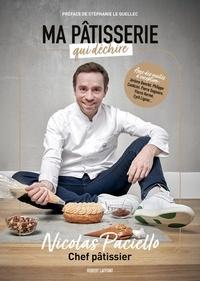 Nicolas Paciello - Ma pâtisserie qui déchire - Tome 2.