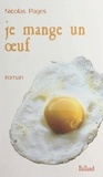 Nicolas Pages - Je mange un œuf.