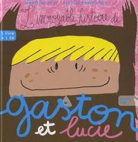 Nicolas Pantalacci et Sébastien Rost - L'incroyable histoire de Gaston et Lucie. 1 CD audio