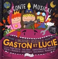Nicolas Pantalacci et Sébastien Rost - L'incroyable histoire de Gaston et Lucie. 1 CD audio MP3