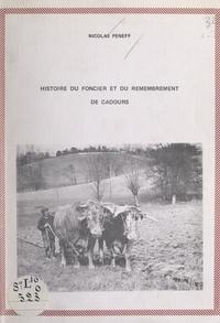 Nicolas Peneff - Histoire du foncier et du remembrement de Cadours.