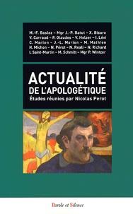 Nicolas Perot - Actualité de l'apologétique.