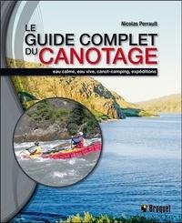 Le guide complet du canotage - Eau calme, eau vive, canot-camping, expéditions.pdf