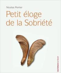 Nicolas Perrier - Eloge de la sobrieté.