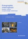 Nicolas Perrot et Isabelle Frey - Echographie endovaginale - Doppler couleur en gynécologie-obstétrique.