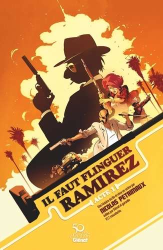 Il faut flinguer Ramirez Tome 1 -  -  Edition collector