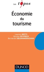 Nicolas Peypoch et Laurent Botti - Economie du Tourisme.