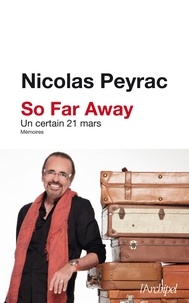 Nicolas Peyrac - So far away - Un certain 21 mars.