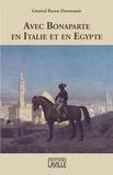 Nicolas-Philibert Desvernois - Avec Bonaparte en Italie et en Egypte.