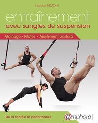 Entraînement avec sangles de suspension - Gainage, pilates, ajustement postural. De la santé à la performance, 160 exercices.pdf
