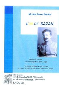 Nicolas-Pierre Bordes - L'Or de Kazan.