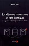 Nicolas Pinel - La méthode heuristique de mathématiques - Enseigner les mathématiques autrement à l'école.