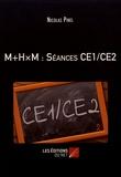 Nicolas Pinel - M+HxM : séances CE1/CE2.