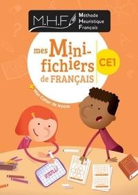 Nicolas Pinel - Méthode heuristique français CE1 - Mes mini-fichiers de français + mon cahier de leçons.
