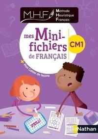Nicolas Pinel - Méthode heuristique français CM1 - Mes mini-fichiers de français + mon cahier de leçons.