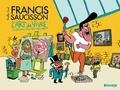 Nicolas Pinet - Francis Saucisson et l'art de vivre.