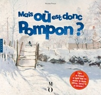 Nicolas Piroux - Mais où est donc Pompon ?.