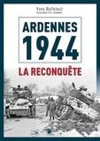 Nicolas Pontic - Ardennes 1944 - La reconquête.
