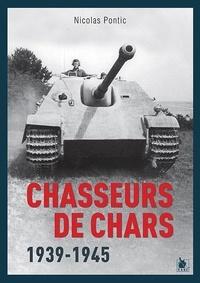 Nicolas Pontic - Chasseurs de chars - 1939-1945.