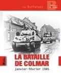 Nicolas Pontic - La bataille de Colmar - Janvier-Février 1945.
