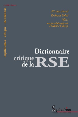 Nicolas Postel et Richard Sobel - Dictionnaire critique de la RSE.