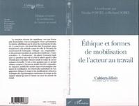 Nicolas Postel - Ethiques et formes de mobilisation de l'acteur au travail.