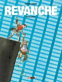 Nicolas Pothier et Jean-Christophe Chauzy - Revanche Tome 02 : Raison Sociale.