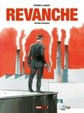 Nicolas Pothier et Jean-Christophe Chauzy - Revanche Tome 1 : Société anonyme.