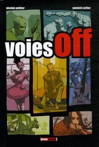Nicolas Pothier et Yannick Corboz - Voies off.