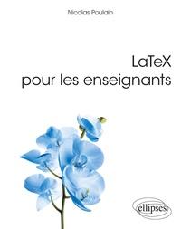 Téléchargements de livres gratuits LaTeX pour les enseignants (French Edition)