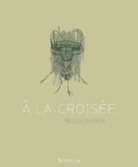 Nicolas Poupon - A la croisée.