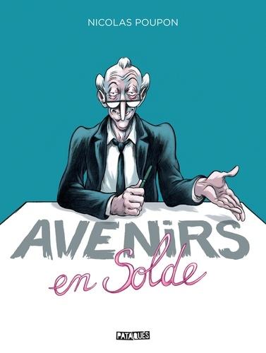 Nicolas Poupon - Avenirs en solde.