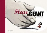 Nicolas Poupon - Fleur de géant.