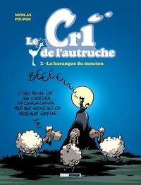 Nicolas Poupon - Le cri de l'autruche - Tome 02 - La harangue du mouton.