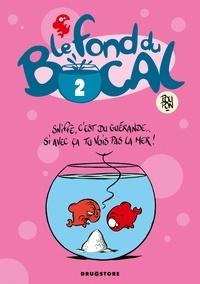 Nicolas Poupon - Le Fond du bocal - Tome 02.