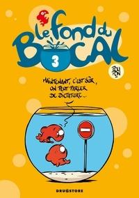 Nicolas Poupon - Le Fond du bocal - Tome 03.