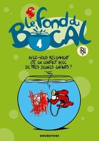 Nicolas Poupon - Le Fond du bocal - Tome 04.