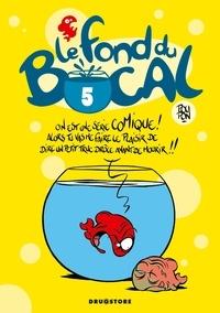 Nicolas Poupon - Le Fond du bocal - Tome 05.