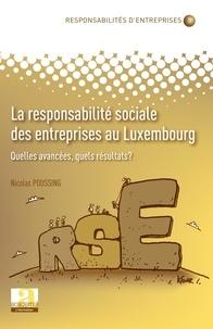 Nicolas Poussing - La responsabilité sociale des entreprises au Luxembourg - Quelles avancées, quels résultats ?.